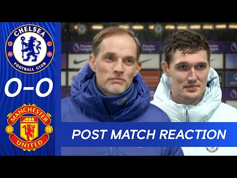 Thomas Tuchel & Andreas Christensen React To Deadlock At The Bridge | Chelsea v Manchester United