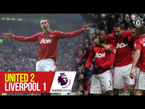 Van Persie stars as Reds sink Liverpool   Manchester United 2-1 Liverpool   Premier League Classic